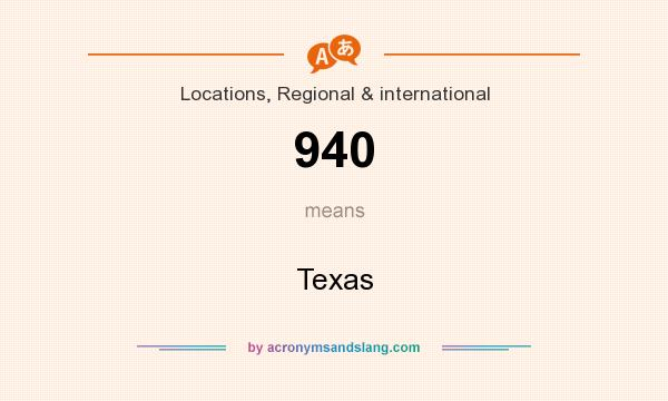 What does 940 mean? It stands for Texas