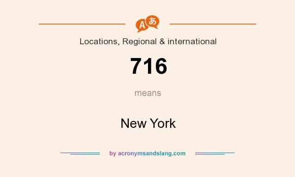 What does 716 mean? It stands for New York