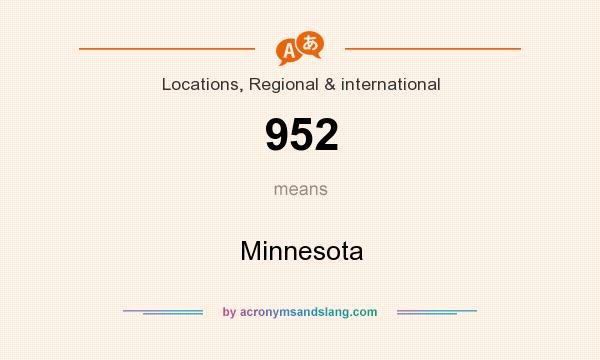 What does 952 mean? It stands for Minnesota