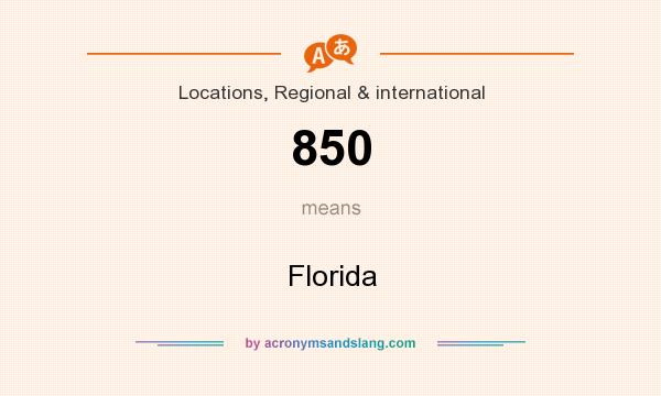 What does 850 mean? It stands for Florida