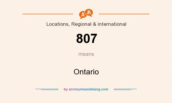 What does 807 mean? It stands for Ontario