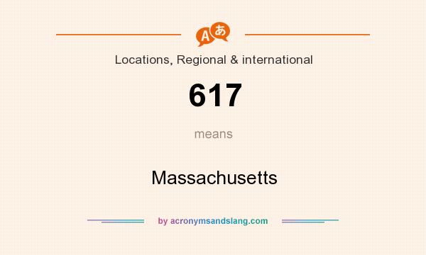 What does 617 mean? It stands for Massachusetts