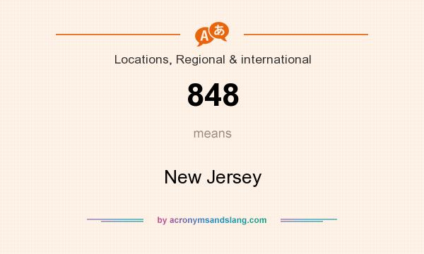 What does 848 mean? It stands for New Jersey
