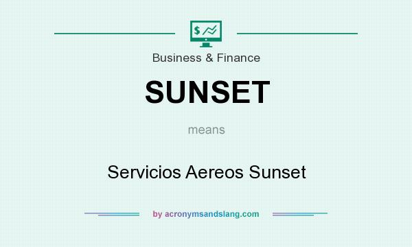 What does SUNSET mean? It stands for Servicios Aereos Sunset