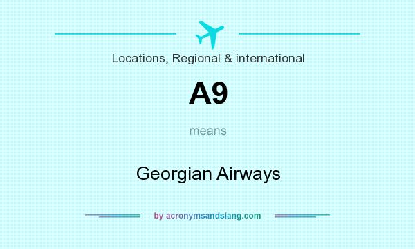 What does A9 mean? It stands for Georgian Airways