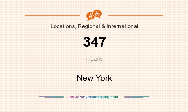 What does 347 mean? It stands for New York