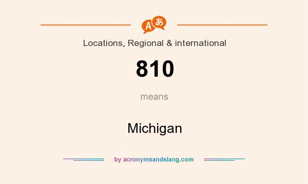 What does 810 mean? It stands for Michigan
