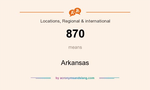 What does 870 mean? It stands for Arkansas