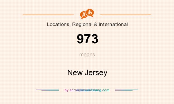 What does 973 mean? It stands for New Jersey
