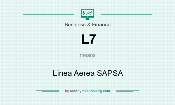 What does L7 mean? It stands for Linea Aerea SAPSA