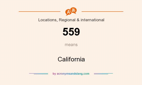What does 559 mean? It stands for California