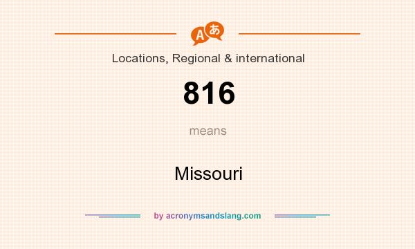 What does 816 mean? It stands for Missouri