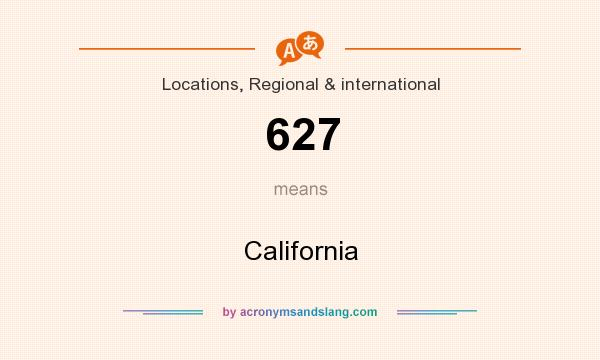 What does 627 mean? It stands for California
