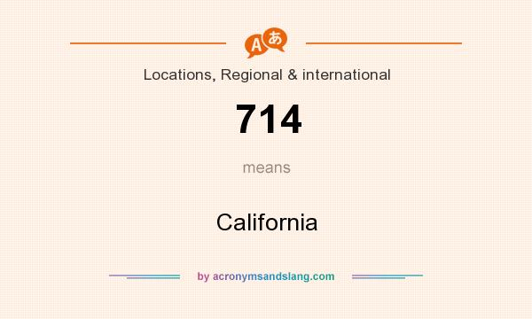 What does 714 mean? It stands for California