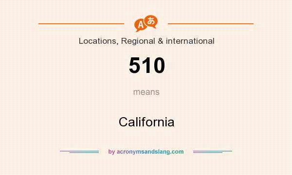 What does 510 mean? It stands for California