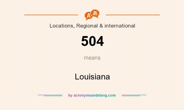 What does 504 mean? It stands for Louisiana