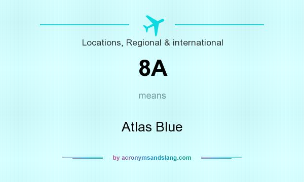 What does 8A mean? It stands for Atlas Blue
