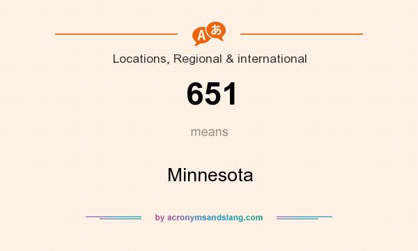 What does 651 mean? It stands for Minnesota