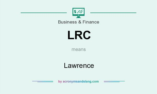 What does LRC mean? It stands for Lawrence