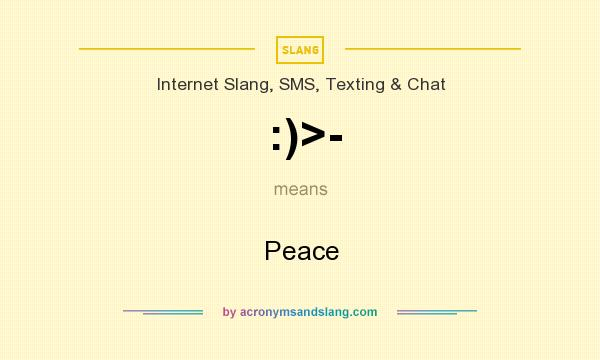 What does :)>- mean? It stands for Peace