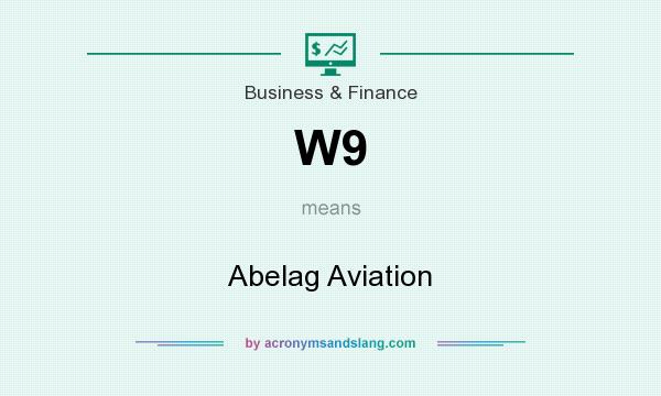 What does W9 mean? It stands for Abelag Aviation