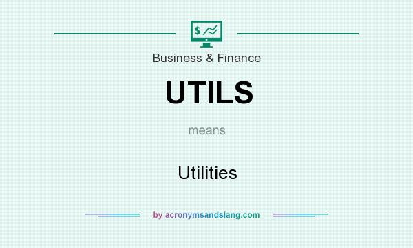 What does UTILS mean? It stands for Utilities