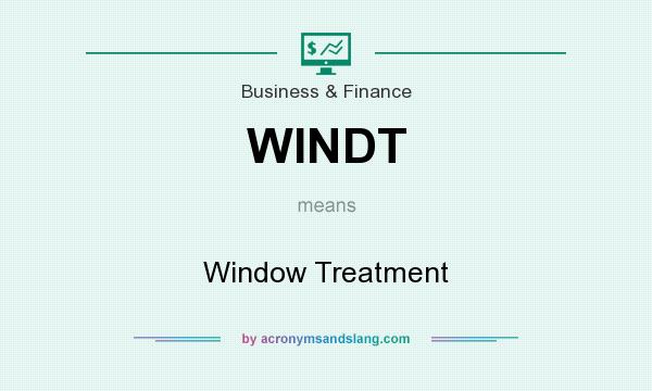 What does WINDT mean? It stands for Window Treatment