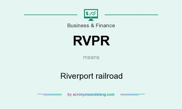 What does RVPR mean? It stands for Riverport railroad