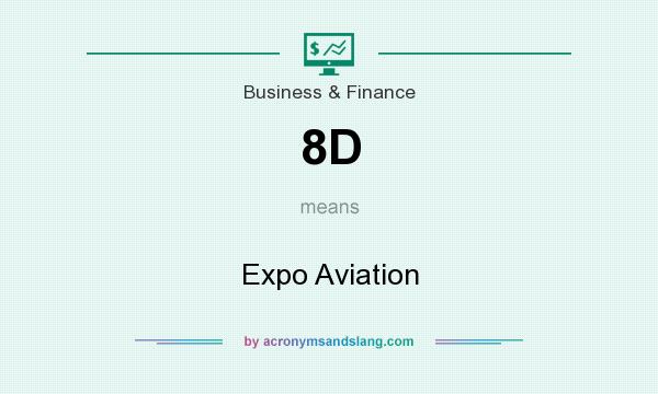 What does 8D mean? It stands for Expo Aviation
