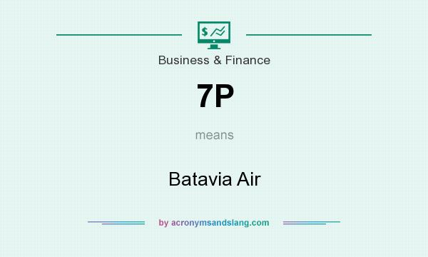 What does 7P mean? It stands for Batavia Air