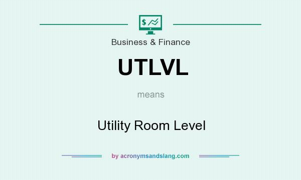 What does UTLVL mean? It stands for Utility Room Level