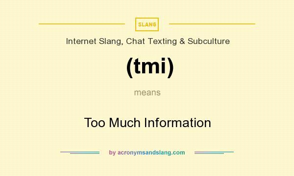 what dose tmi