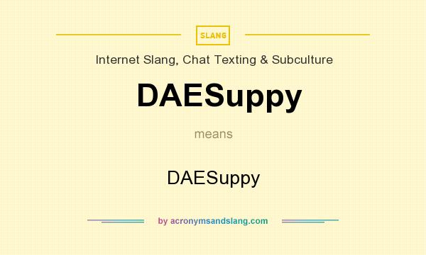 What does DAESuppy mean? It stands for DAESuppy