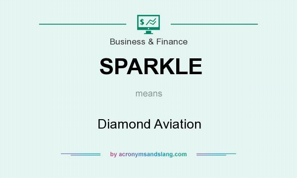 What does SPARKLE mean? It stands for Diamond Aviation