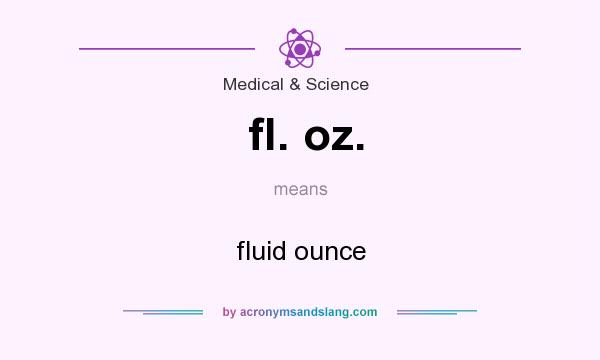 What Does Fl Oz Mean Definition Of Fl Oz Fl Oz Stands For