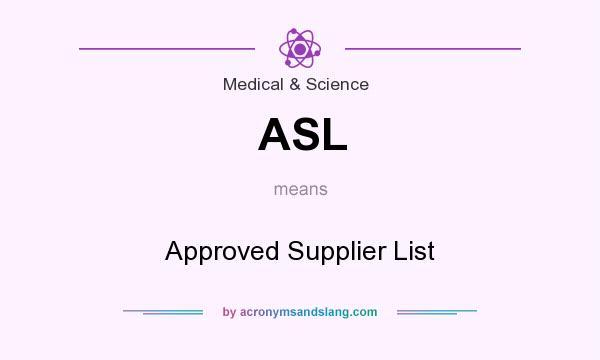 asl approved supplier list in medical science by. Black Bedroom Furniture Sets. Home Design Ideas