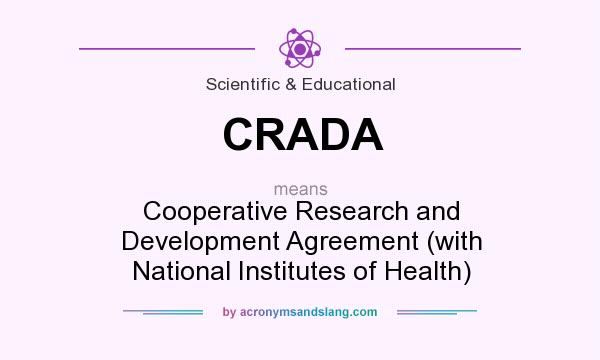 What does CRADA mean? It stands for Cooperative Research and Development Agreement (with National Institutes of Health)
