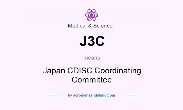 What does J3C mean? It stands for Japan CDISC Coordinating Committee