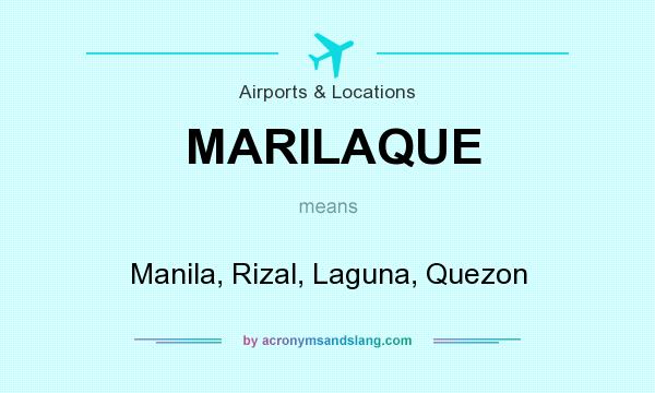 What does MARILAQUE mean? It stands for Manila, Rizal, Laguna, Quezon