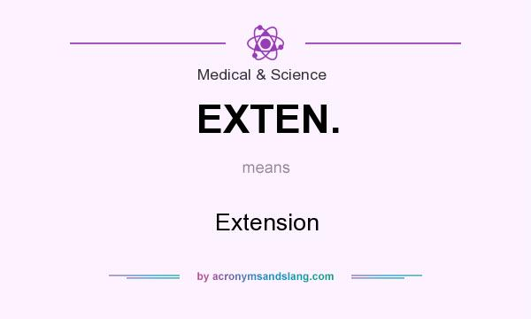 What does EXTEN. mean? It stands for Extension