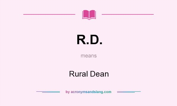 What does R.D. mean? It stands for Rural Dean