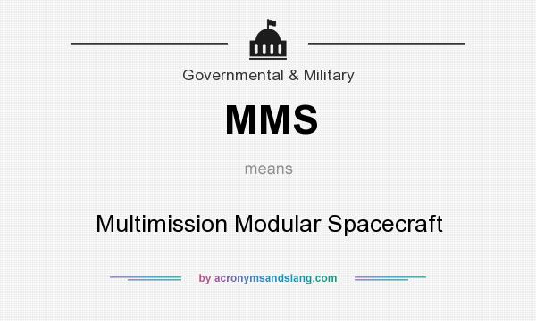 What does MMS mean? It stands for Multimission Modular Spacecraft