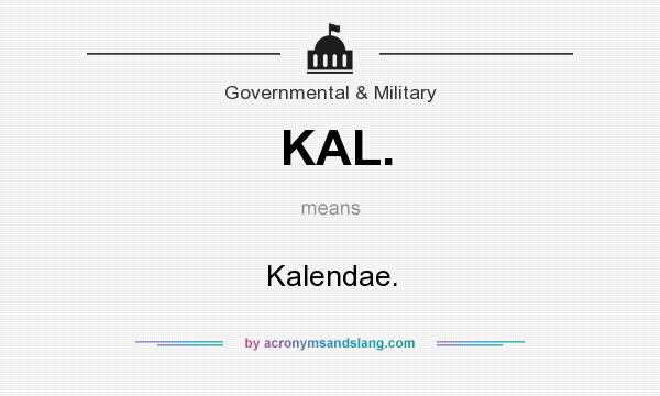 What does KAL. mean? It stands for Kalendae.