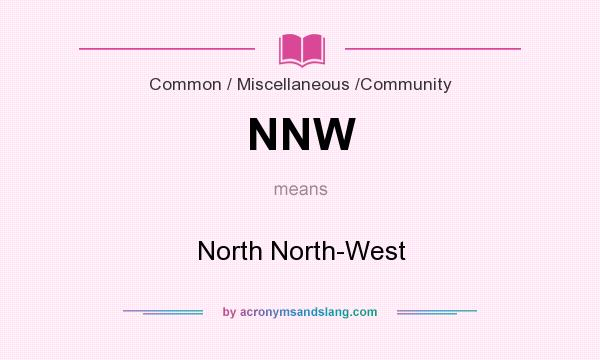What does NNW mean? It stands for North North-West