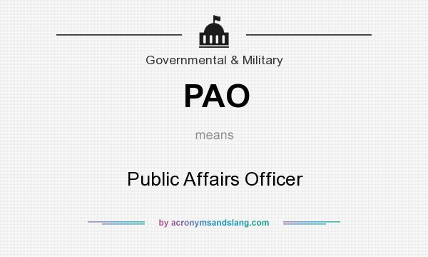 What does PAO mean? It stands for Public Affairs Officer