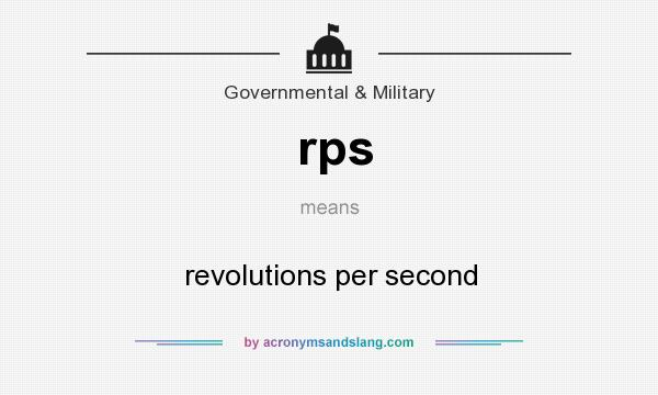 What does rps mean? It stands for revolutions per second