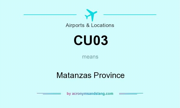 What does CU03 mean? It stands for Matanzas Province