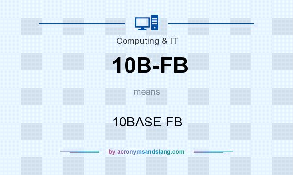 What does 10B-FB mean? It stands for 10BASE-FB