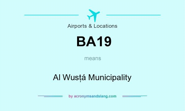 What does BA19 mean? It stands for Al Wusţá Municipality