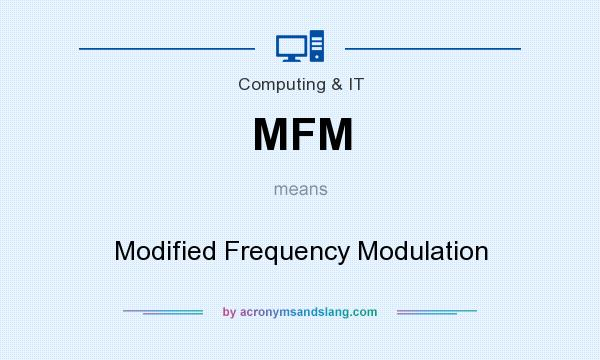 What does MFM mean? It stands for Modified Frequency Modulation